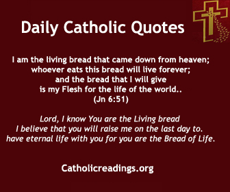 """Bible Verse of the Day: Jesus said to the crowds: """"No one can come to me unless the Father who sent me draw him, and I will raise him on the last day. It is written in the prophets: They shall all be taught by God. Everyone who listens to my Father and learns from him comes to me. Not that anyone has seen the Father except the one who is from God; he has seen the Father. Amen, amen, I say to you, whoever believes has eternal life. I am the bread of life."""