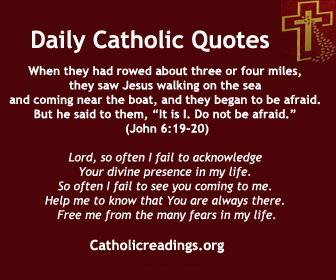 Lord, so often I fail to acknowledge Your divine presence in my life. So often I fail to see you coming to me. Help me to know that You are always there. Free me from the many fears of life, dear Lord, and give me courage to welcome You fully into my life. Jesus, I trust in You.