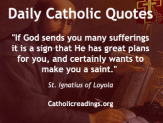 Catholic Quote Of The Day Saints Quotes Motivational Quotes Love