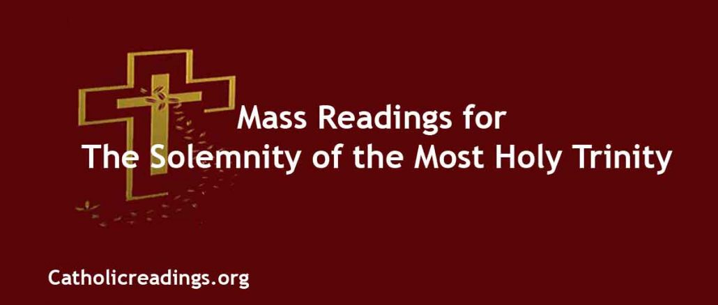 Mass Readings for The Solemnity of the Most Holy Trinity
