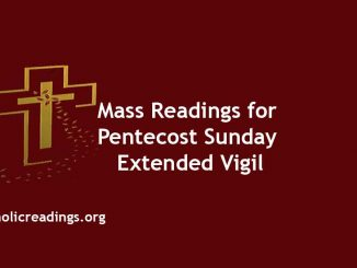 Catholic Mass Readings for Pentecost Sunday Extended Vigil