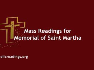 Mass Readings for Memorial of Saint Martha