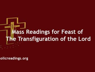 Mass Readings for The Feast of the Transfiguration of the Lord