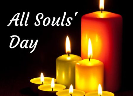 All Souls Day - November 2 - The Commemoration of all the Faithful Departed