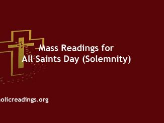 Mass Readings for All Saints Day (Solemnity)