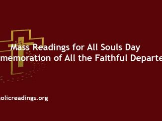 Mass Readings for All Souls Day Commemoration of All the Faithful Departed