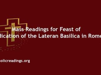 Mass Readings for the Feast of the Dedication of the Lateran Basilica in Rome