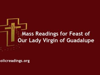 Catholic Mass Readings for Feast of Our Lady Virgin of Guadalupe