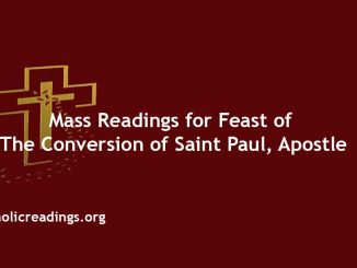 Catholic Mass Readings for Feast of the Conversion of Saint Paul, Apostle