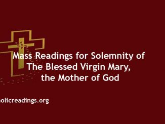 Catholic Mass Readings for Solemnity of the Blessed Virgin Mary, the Mother of God