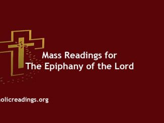Catholic Mass Readings for The Epiphany of the Lord