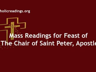 Mass Readings for Feast of The Chair of Saint Peter, Apostle