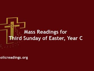Catholic Mass Readings for Third Sunday of Easter, Year C