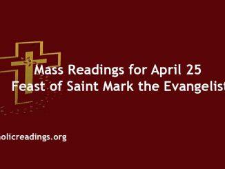 Mass Readings for Feast of Saint Mark the Evangelist