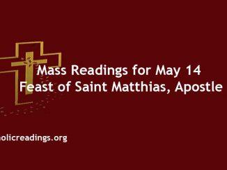 Mass Readings for Feast of Saint Matthias, Apostle