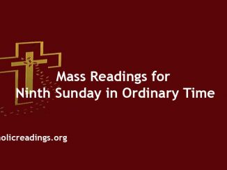 Catholic Mass Readings for Ninth Sunday in Ordinary Time