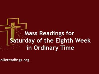 Mass Readings for Saturday of the Eighth Week in Ordinary Time