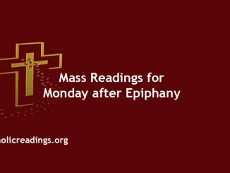 Catholic Daily Mass Readings for Monday after Epiphany of the Lord