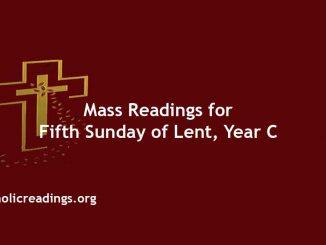 Catholic Mass Readings for Fifth Sunday of Lent, Year C