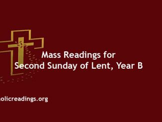 Catholic Mass Readings for Second Sunday of Lent, Year B