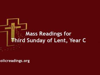 Catholic Mass Readings for Third Sunday of Lent, Year C