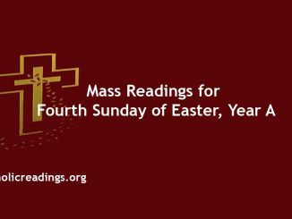 Mass Readings for Fourth Sunday of Easter, Year A