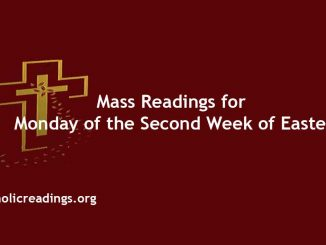 Monday of the Second Week of Easter