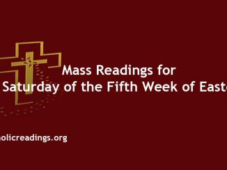 Mass Readings for Saturday of the Fifth Week of Easter