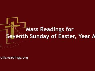 Mass Readings for Seventh Sunday of Easter, Year A