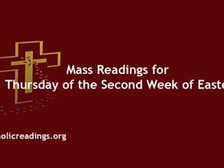 Mass Readings for Thursday of the Second Week of Easter