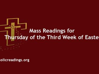 Mass Readings for Thursday of the Third Week of Easter