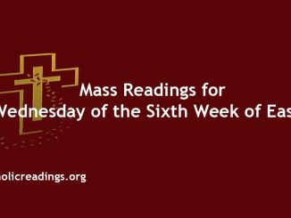 Mass Readings for Wednesday of the Sixth Week of Easter