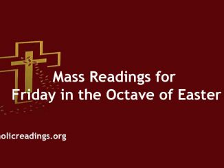 Catholic Mass Readings for Friday in the Octave of Easter