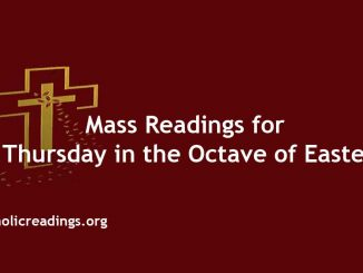 Catholic Mass Readings for Thursday in the Octave of Easter