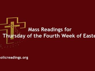 Mass Readings for Thursday of the Fourth Week of Easter