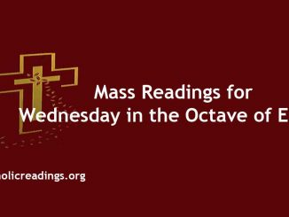 Catholic Mass Readings for Wednesday in the Octave of Easter