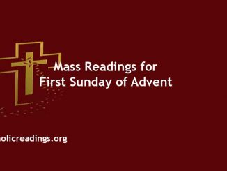 Catholic Mass Readings for First Sunday of Advent
