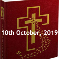 Catholic Daily Readings for 10th October 2019, Thursday of the Twenty-seventh Week in Ordinary Time Year C - Daily Homily