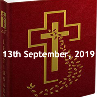 Catholic Daily Readings for 13th September 2019, Friday of the Twenty-third Week in Ordinary Time Year C - Daily Homily