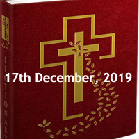 Catholic Daily Readings for 17th December 2019, Tuesday of the Third Week of Advent, Year A - Daily Homily