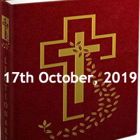 Catholic Daily Readings for 17th October 2019, Thursday of the Twenty-eighth Week in Ordinary Time Year C - Daily Homily