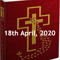 Catholic Daily Readings for April 18 2020, Saturday in the Octave of Easter, Year A - Daily Homily