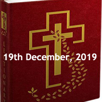 Catholic Daily Readings for 19th December 2019, Thursday of the Third Week of Advent, Year A - Daily Homily