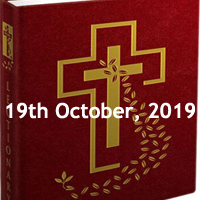 Catholic Daily Readings for 19th October 2019, Saturday of the Twenty-eighth Week in Ordinary Time Year C - Daily Homily