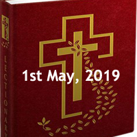 Catholic Daily Readings for 1st May 2019, Wednesday of the Second Week of Easter - Year C
