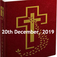 Catholic Daily Readings for 20th December 2019, Friday of the Third Week of Advent, Year A - Daily Homily