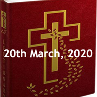Catholic Daily Readings for 20th March 2020 - Friday of the Third Week of lent, Year A - Daily Homily