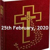 Catholic Daily Readings for 25th February 2020, Tuesday of the Seventh Week of Ordinary Time, Year A - Daily Homily
