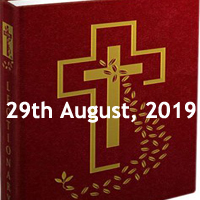 Catholic Daily Readings for 29th August 2019, Thursday of the Twenty-first Week in Ordinary Time Year C - Daily Homily