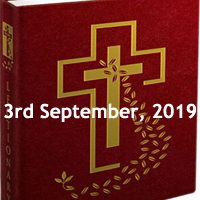 Catholic Daily Readings for 3rd September 2019, Tuesday of the Twenty-second Week in Ordinary Time Year C - Daily Homily